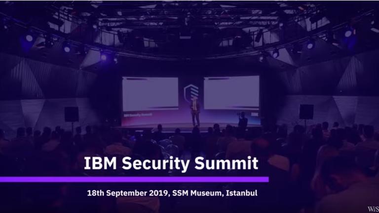 IBM Security Summit 2019 İstanbul'da gerçekleşti