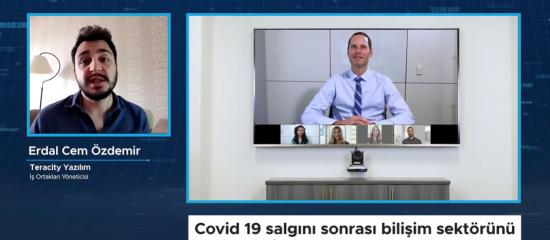 Covid 19 salgını sonrası bilişim sektörünü bekleyen fırsatlar neler?