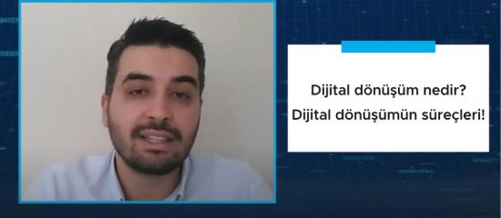 Dijital dönüşüm nedir?  Dijital dönüşümün süreçleri