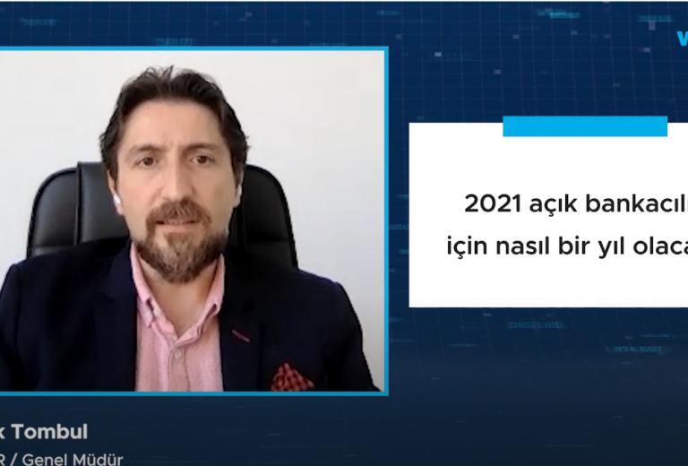 2021 açık bankacılık için nasıl bir yıl olacak?