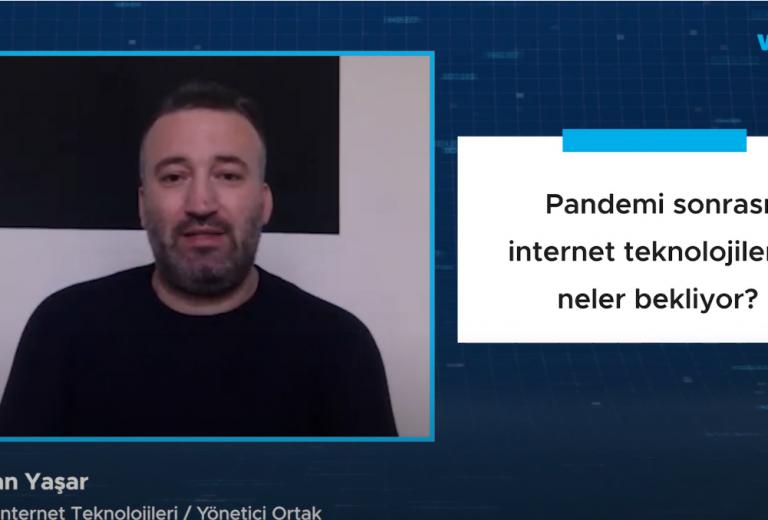 Pandemi sonrası internet teknolojilerini neler bekliyor?