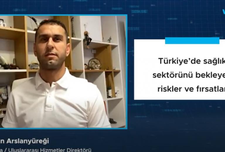 Türkiye'de sağlık sektörünü bekleyen riskler ve fırsatlar