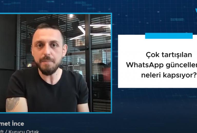 Çok tartışılan WhatsApp güncellemesi neleri kapsıyor?